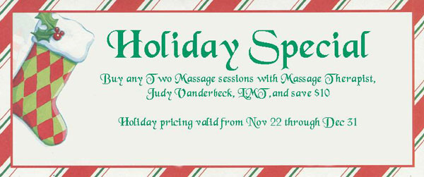Holiday Special - Buy Two Massage Sessions and Save $10