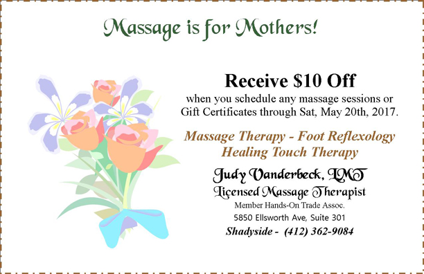 Mother's Day - Save $10 off massage sessions or gift certificates scheduled through May 20, 2017